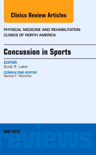 Cover image for Concussion in Sports, An Issue of Physical Medicine and Rehabilitation Clinics of North America