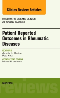 Cover image for Patient Reported Outcomes in Rheumatic Diseases, An Issue of Rheumatic Disease Clinics of North America