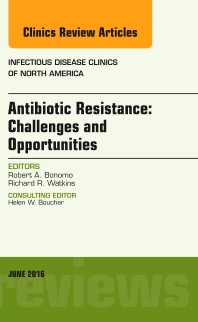 Cover image for Antibiotic Resistance: Challenges and Opportunities, An Issue of Infectious Disease Clinics of North America