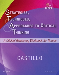 Strategies, Techniques, & Approaches to Critical Thinking - 6th Edition - ISBN: 9780323446754, 9780323446716