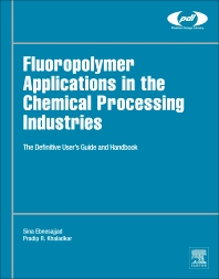 Cover image for Fluoropolymer Applications in the Chemical Processing Industries
