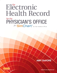 Cover image for The Electronic Health Record for the Physician's Office