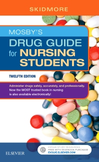 Mosby's Drug Guide for Nursing Students - 12th Edition - ISBN: 9780323448079, 9780323448062