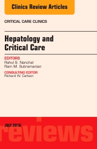 Cover image for Hepatology and Critical Care, An Issue of Critical Care Clinics