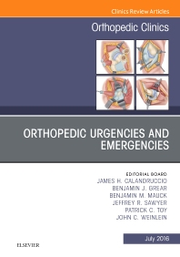 Cover image for Orthopedic Urgencies and Emergencies, An Issue of Orthopedic Clinics