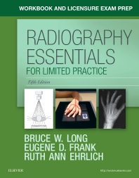 Workbook and Licensure Exam Prep for Radiography Essentials for Limited Practice - 5th Edition - ISBN: 9780323459587, 9780323485111