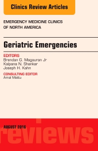 Cover image for Geriatric Emergencies, An Issue of Emergency Medicine Clinics of North America