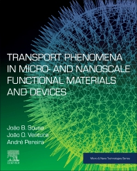Cover image for Transport Phenomena in Micro- and Nanoscale Functional Materials and Devices