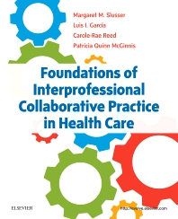 Foundations of Interprofessional Collaborative Practice in Health Care - 1st Edition - ISBN: 9780323462419, 9780323462440