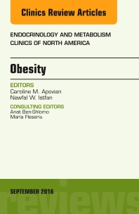 Obesity, An Issue of Endocrinology and Metabolism Clinics of North America - 1st Edition - ISBN: 9780323462556, 9780323462761