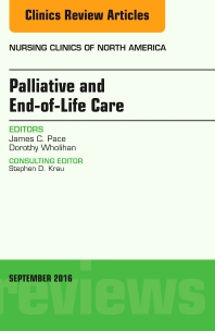 Cover image for Palliative and End-of-Life Care, An Issue of Nursing Clinics of North America