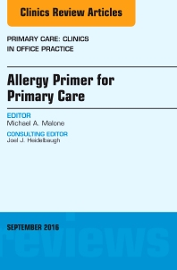 Cover image for Allergy Primer for Primary Care, An Issue of Primary Care: Clinics in Office Practice
