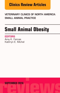 Cover image for Small Animal Obesity, An Issue of Veterinary Clinics of North America: Small Animal Practice