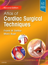 Atlas of Cardiac Surgical Techniques - 2nd Edition - ISBN: 9780323462945, 9780323598217