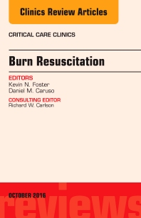 Cover image for Burn Resuscitation, An Issue of Critical Care Clinics