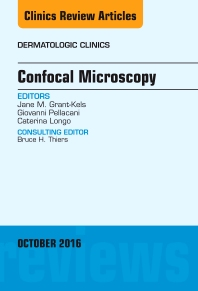 Cover image for Confocal Microscopy, An Issue of Dermatologic Clinics
