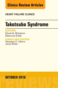 Cover image for Takotsubo Syndrome, An Issue of Heart Failure Clinics