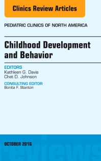 Cover image for Childhood Development and Behavior, An Issue of Pediatric Clinics of North America