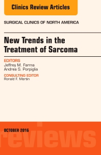 Cover image for New Trends in the Treatment of Sarcoma: An Issue of Surgical Clinics of North America