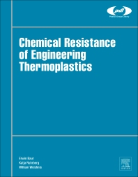 Chemical Resistance of Engineering Thermoplastics - 1st Edition - ISBN: 9780323473576, 9780323473606