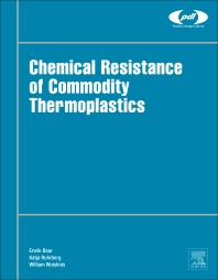Chemical Resistance of Commodity Thermoplastics - 1st Edition - ISBN: 9780323473583, 9780323473590