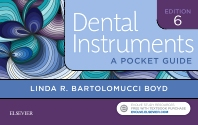 Dental Instruments - 6th Edition - ISBN: 9780323474054, 9780323495752