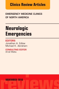 Cover image for Neurologic Emergencies, An Issue of Emergency Medicine Clinics of North America