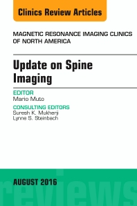 Cover image for Update on Spine Imaging, An Issue of Magnetic Resonance Imaging Clinics of North America