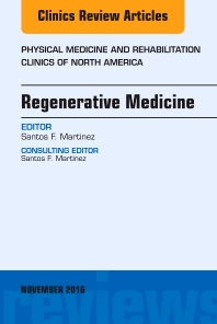 Cover image for Regenerative Medicine, An Issue of Physical Medicine and Rehabilitation Clinics of North America