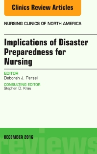 Cover image for Implications of Disaster Preparedness for Nursing, An Issue of Nursing Clinics of North America