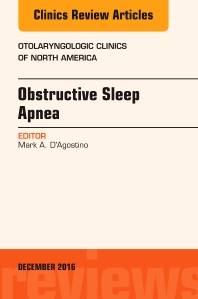 Cover image for Obstructive Sleep Apnea, An Issue of Otolaryngologic Clinics of North America