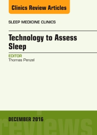 Cover image for Technology to Assess Sleep, An Issue of Sleep Medicine Clinics