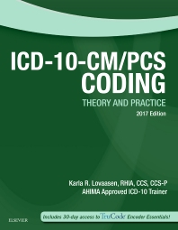ICD-10-CM/PCS Coding: Theory and Practice, 2017 Edition - 1st Edition - ISBN: 9780323478052, 9780323478014