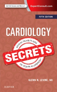 Cardiology Secrets - 5th Edition - ISBN: 9780323478700, 9780323478786