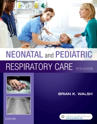 Cover image for Neonatal and Pediatric Respiratory Care