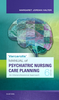 Cover image for Varcarolis' Manual of Psychiatric Nursing Care Planning