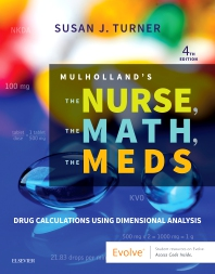 Mulholland's The Nurse, The Math, The Meds - 4th Edition - ISBN: 9780323479509