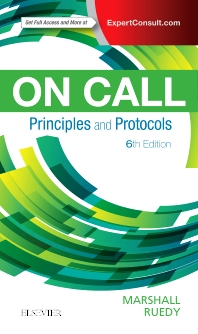 On Call Principles and Protocols - 6th Edition - ISBN: 9780323479769, 9780323482080