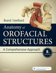 Anatomy of Orofacial Structures - 8th Edition - ISBN: 9780323480239, 9780323570091