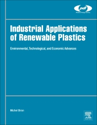 Cover image for Industrial Applications of Renewable Plastics
