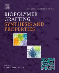 Cover image for Biopolymer Grafting: Synthesis and Properties
