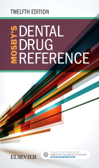Mosby's Dental Drug Reference - 12th Edition - ISBN: 9780323481113, 9780323511216