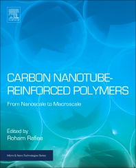 Carbon Nanotube-Reinforced Polymers - 1st Edition - ISBN: 9780323482219, 9780323482226