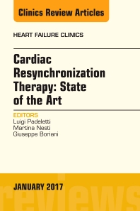 Cover image for Cardiac Resynchronization Therapy: State of the Art, An Issue of Heart Failure Clinics