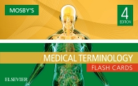 Mosby's Medical Terminology Flash Cards - 4th Edition - ISBN: 9780323483124, 9780323609302