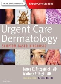 Cover image for Urgent Care Dermatology: Symptom-Based Diagnosis