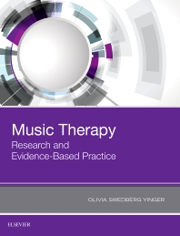 Music Therapy: Research and Evidence-Based Practice - 1st Edition - ISBN: 9780323485609, 9780323496018