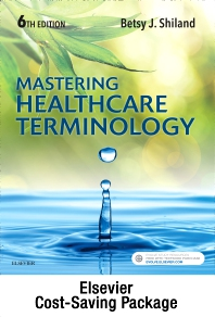 Cover image for Medical Terminology Online and Elsevier Adaptive Learning for Mastering Healthcare Terminology (Access Code) with Textbook Package
