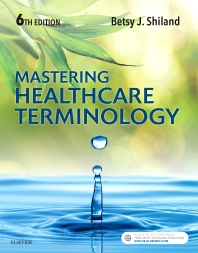 Mastering Healthcare Terminology - 6th Edition - ISBN: 9780323496292, 9780323495813