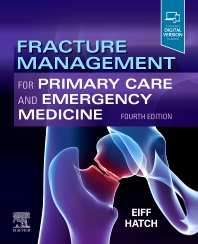 Fracture Management for Primary Care and Emergency Medicine - 4th Edition - ISBN: 9780323496346, 9780323568937
